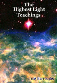 The Highest Light Teachings by Tony Burroughs